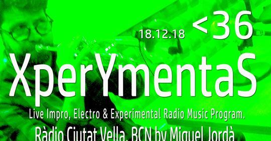 XperYmentaS_36. .18.12.18_Turing_Tarpit_Ramon:Casamajó. Entrev.+ live music +E.Circonite+M.Jordà.