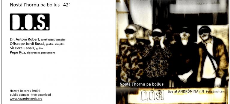 Nostá l'hornu pa bollus by D.O.S., live at Andròmina 2019 a Pallejà.